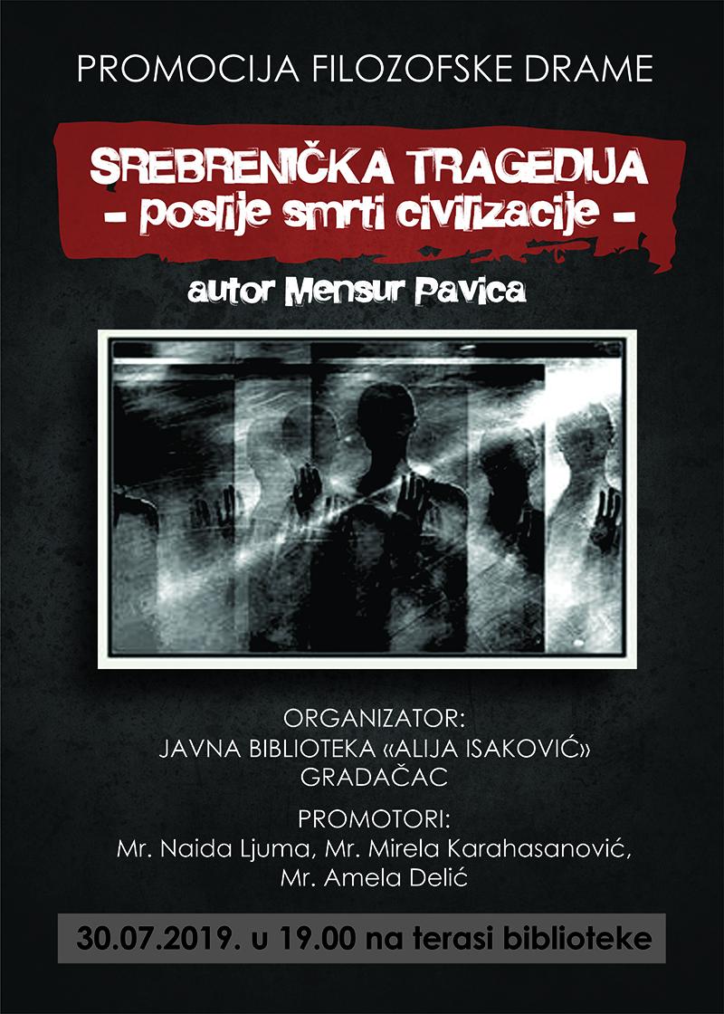 """U utorak promocija filozofske drame """"Srebrenička tragedija – poslije smrti civilizacije"""", autora Mensura Pavića"""